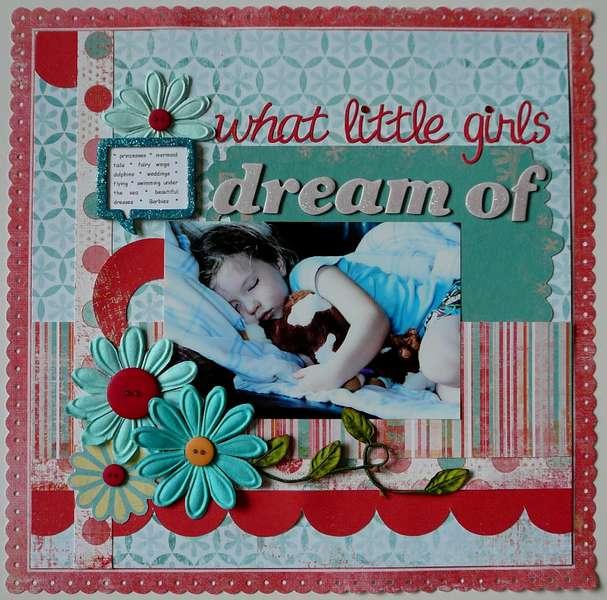 what little girls dream of....