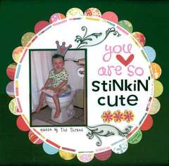 So Stinkin' Cute