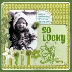 * So Lucky *