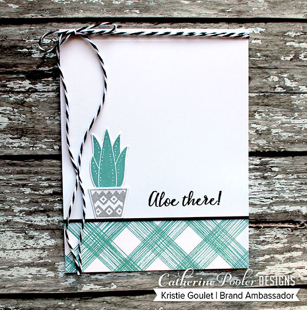 Aloe There! Card made with Catherine Pooler Designs products