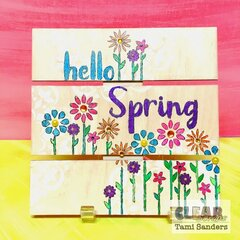 hello spring altered pallet * Clear Scraps DT