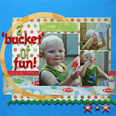 A 'Bucket' of Fun!
