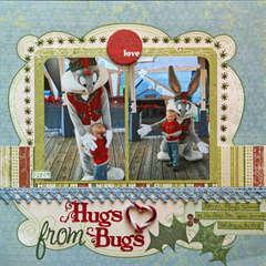Hugs from Bugs