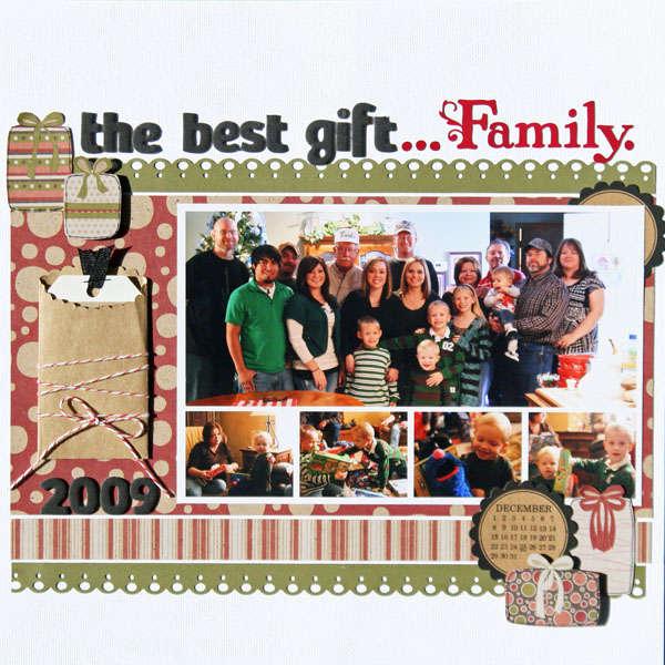 The Best Gift...Family.