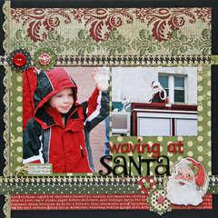 Waving at Santa