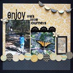 Enjoy Life's Little Journeys