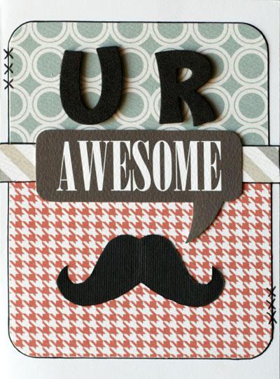 U R Awesome card