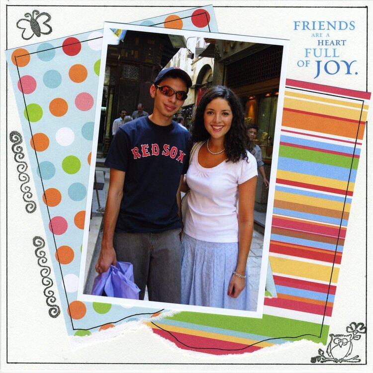Friends are a Heart Full of Joy