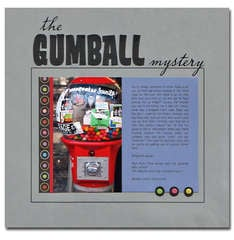 * The Gumball Mystery * MM April 07