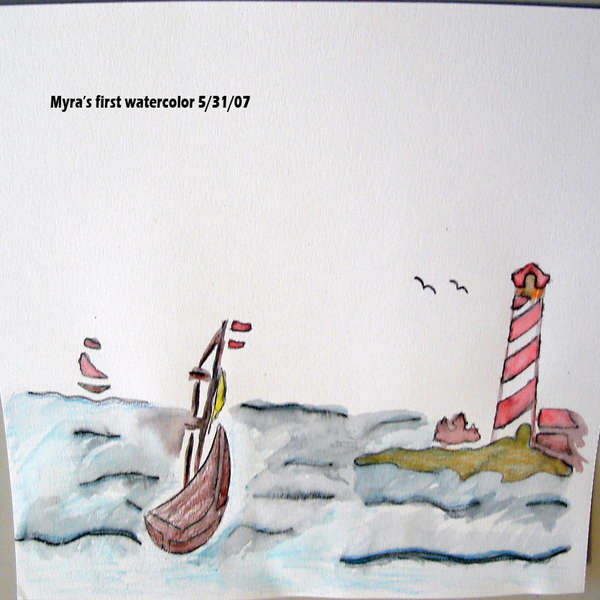 Myra's first watercolor 5-31-07