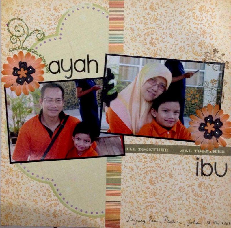 Ayah & Ibu ( Daddy & Mummy )