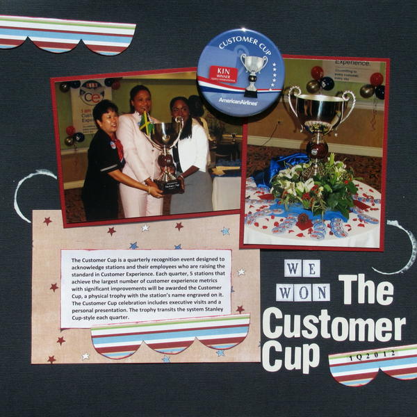 (We won) The Customer Cup