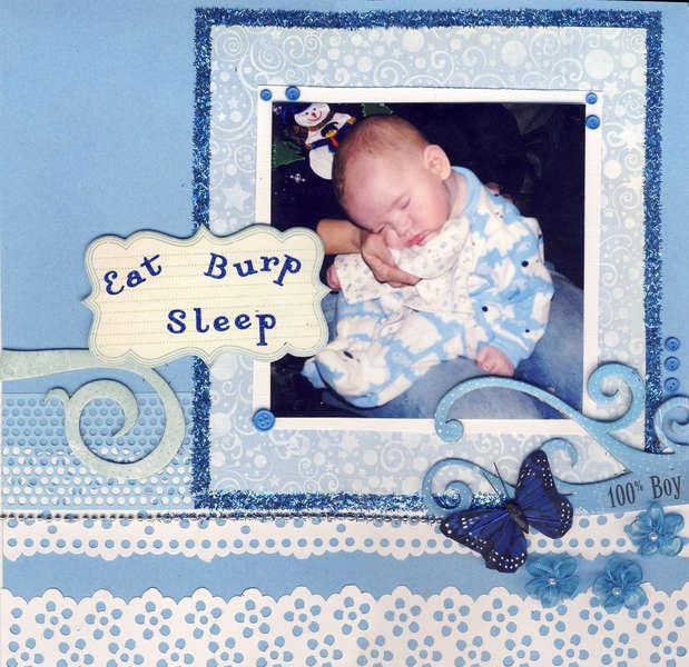 Eat....Burp....Sleep
