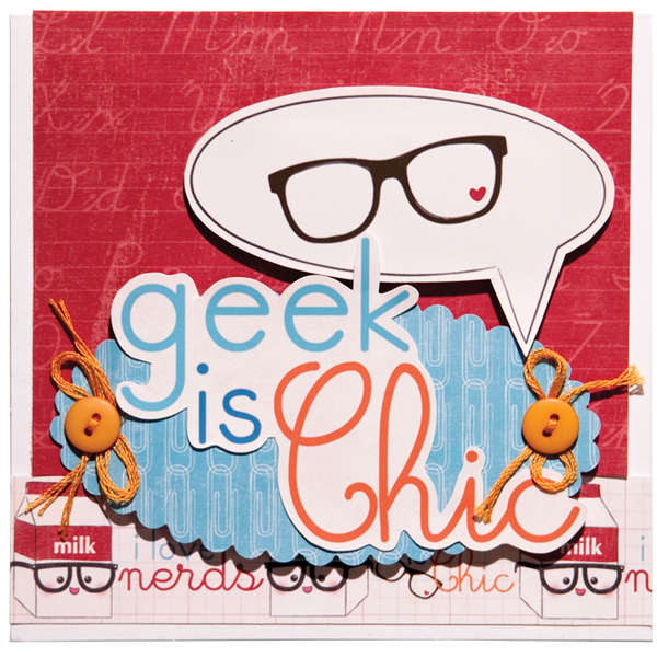 Geek is Chick using Imaginisce Geek is Chic Collection
