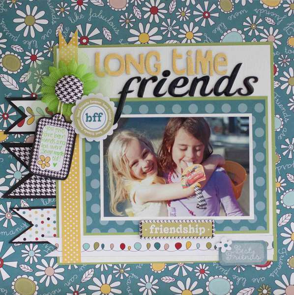 Long Time Friends