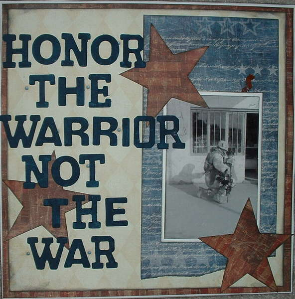 Honor The Warrior Not the War