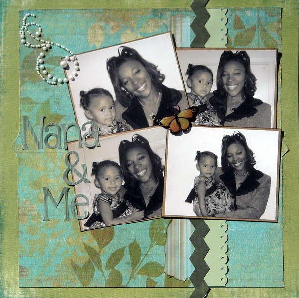 Nana & Me