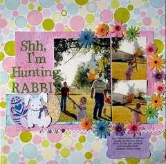 Shh, I'm Hunting Rabbit