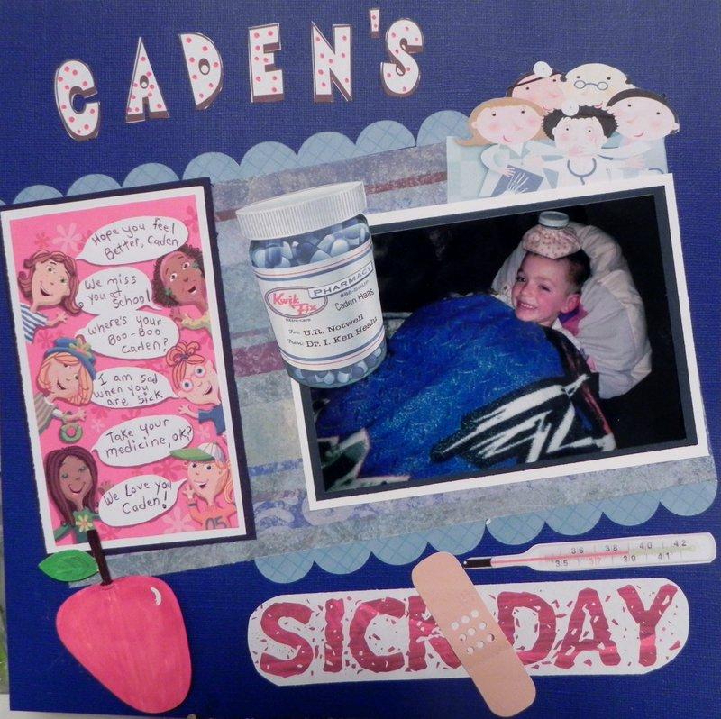 Caden's Sick Day