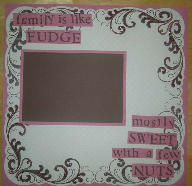 family is like fudge