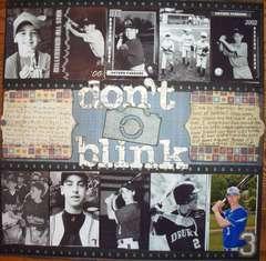 Don't Blink(12 years of baseball)