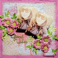 Good Vibes*** Scraps Of Elegance April Guest Designer***