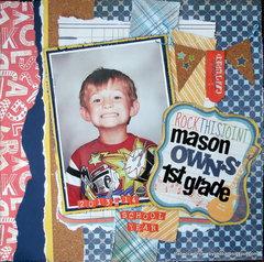 Mason Owns First Grade