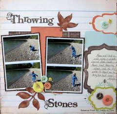 Throwing stones *Tidbitz In Time*