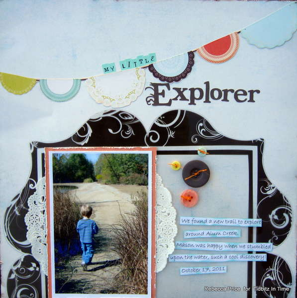 My little explorer *Tidbitz In Time*