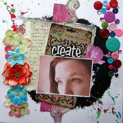 I create