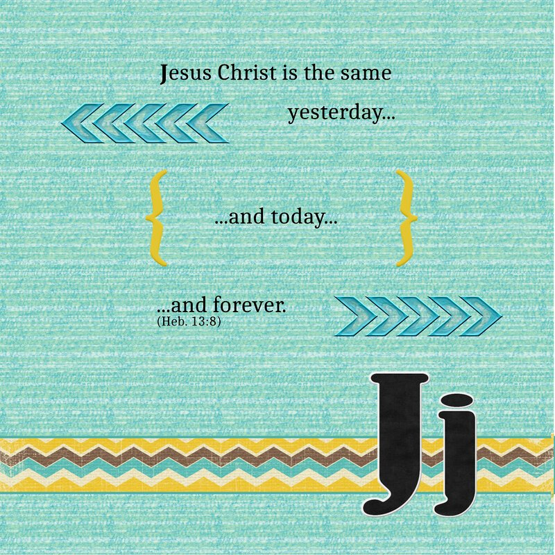 J: Jesus Christ Is The Same (Scripture Alphabet Book Page)