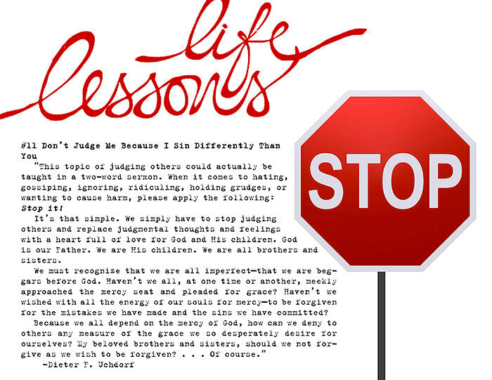 Life Lesson #11: Don't Judge Me Because I Sin Differently Than You
