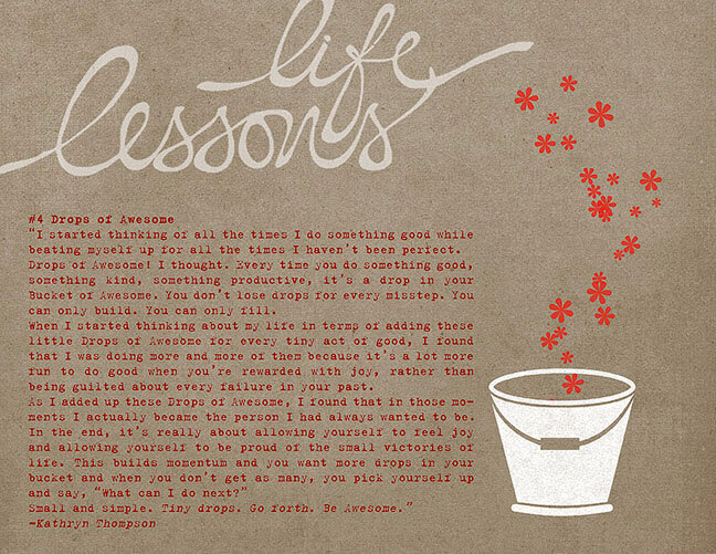 Life Lesson #4: Drops of Awesome
