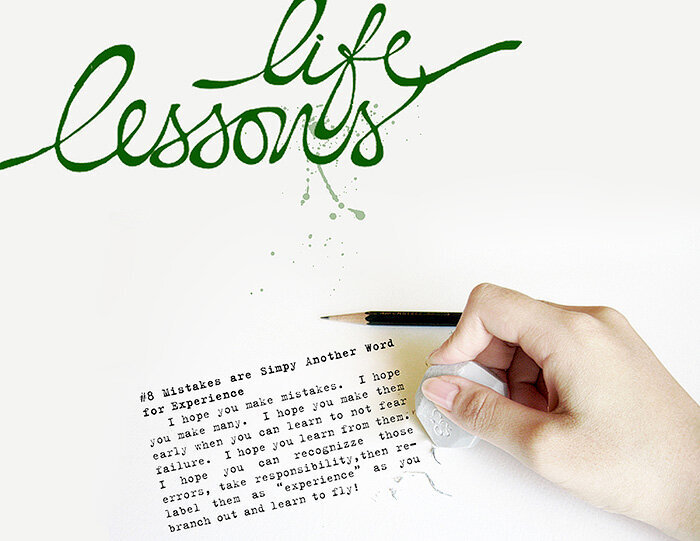 Life Lesson #8: Mistakes