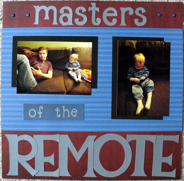 Masters of the Remote