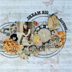 Dream Big, forever....My Creative Scrapbook