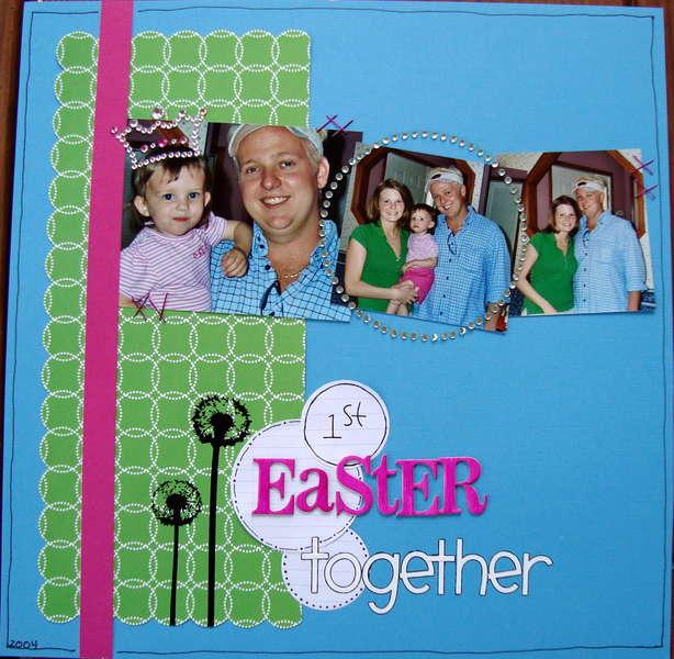 1st Easter Together