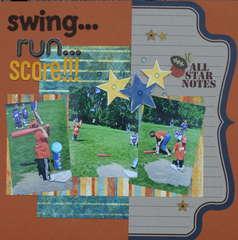 swing...run...score...