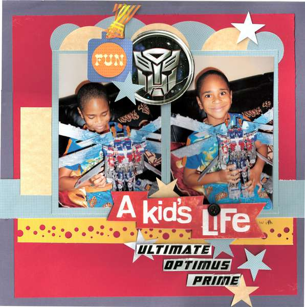 A Kid's Life With Ultimate Optimus Prime  **Creative Scrappers Sketch # 192**