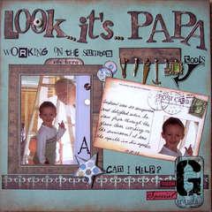 Look ... it's Papa