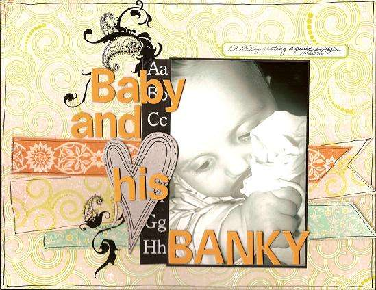 Baby and his banky (Scrapbook Trends May 07)