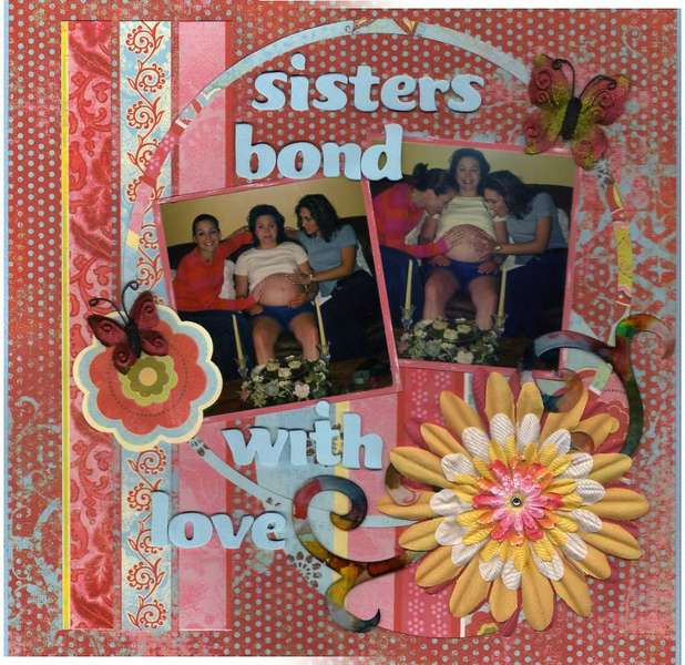 Sisters Bond With Love