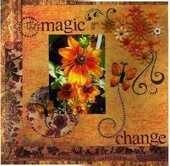 The Magic Of Change