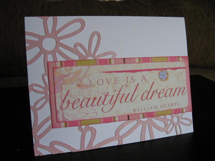 Love is a Beautiful Dream