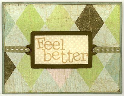 """""""Feel Better"""" card"""