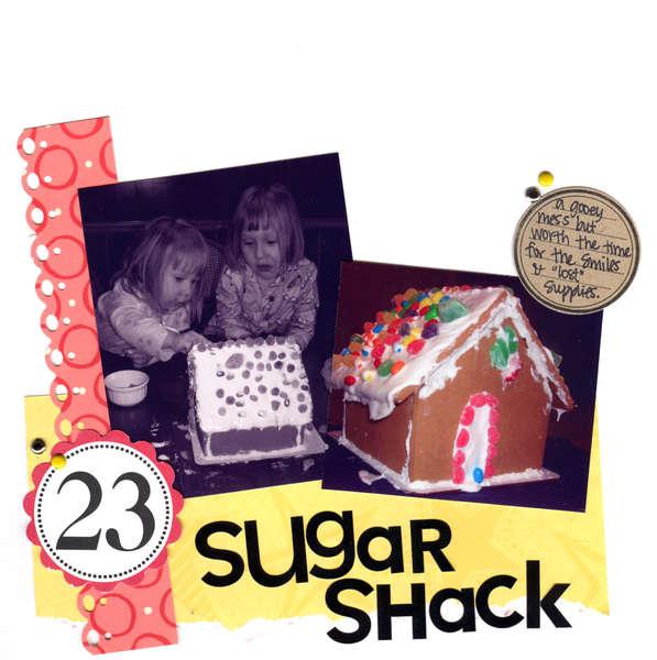 Daily December- Dec. 23 Sugar Shack