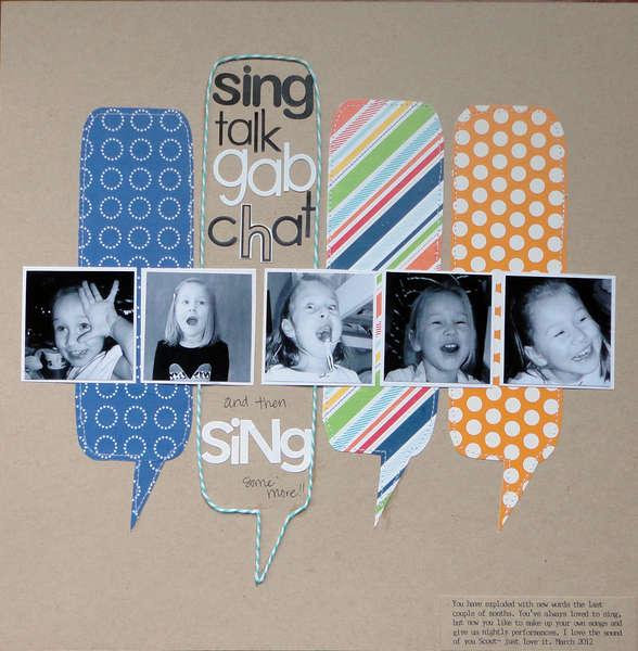 Sing talk gab