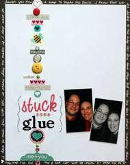 Stuck Like Glue *Inspired to Scrap jan/feb Kit*