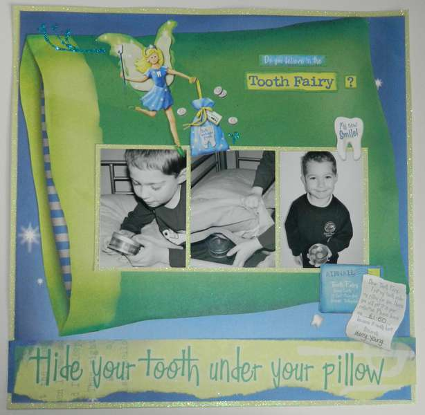 Do you believe in the tooth fairy