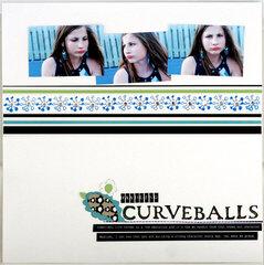 Handling Curveballs *Paper Trunk*